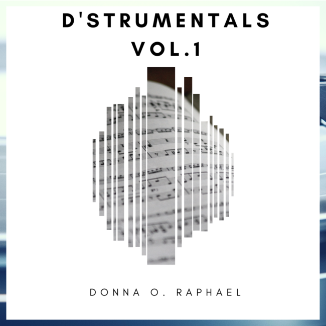 D'strumentals Vol. 1 Album by Donna O. Raphael | Instrumental Music