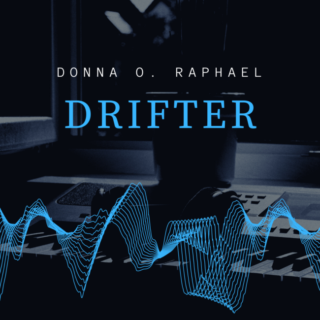 drifter instrumental donna o raphael